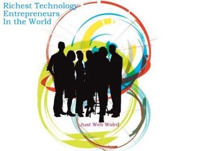 Richest-Technology-Entrepreneurs