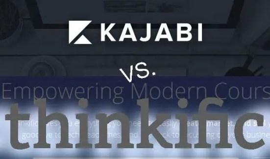 Kajabis vs Thinkific