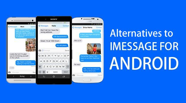 7 Best Alternatives to iMessage for Android In 2017