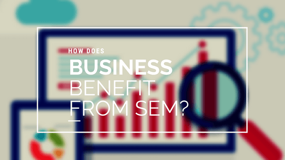 Search Engine Marketing Benefits