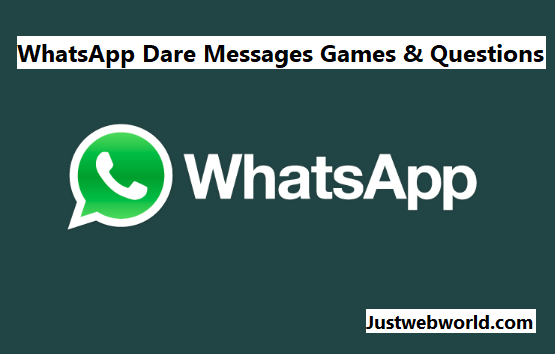 WhatsApp Dare Games, Funny Messages & Questions (Updated)