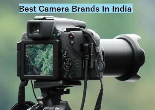 Best Camera Brands In India