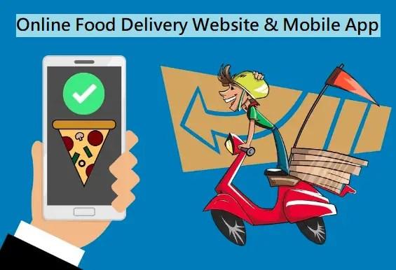 Online Food Delivery Website & Mobile App