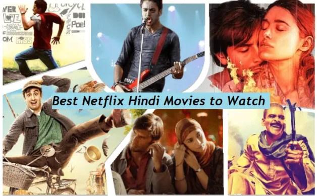 Best Netflix Hindi Movies You Should Watch
