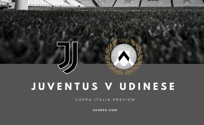 Juventus V Udinese Coppa Italia Match Preview And Scouting