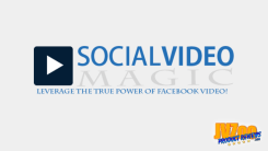Social Video Magic Review and Bonuses
