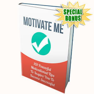 Special Bonuses - June 2015 - Motivate Me