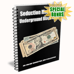 Special Bonuses - June 2015 - Seduction Marketing Underground Black Book