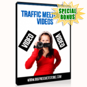 Special Bonuses - June 2015 - Traffic Meltdown Videos