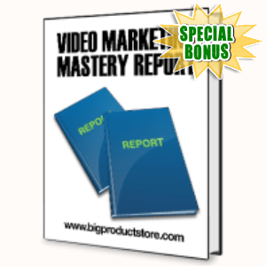 Special Bonuses - June 2015 - Video Marketing Mastery Report