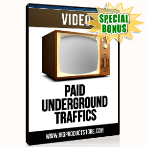 Special Bonuses - June 2015 - Paid Underground Traffic Sources Video Series