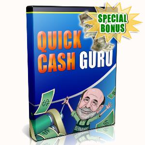 Special Bonuses - July 2015 - Quick Cash Guru Video