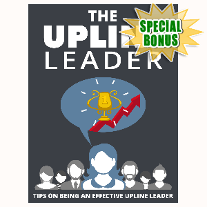 Special Bonuses - August 2015 - The Upline Leader