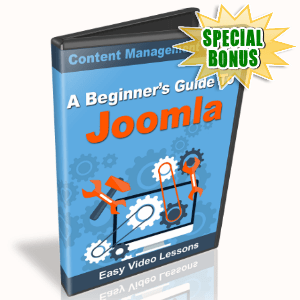 Special Bonuses - August 2015 - A Beginner's Guide To Joomla Video Series