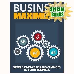 Special Bonuses - August 2015 - Business Maximizer