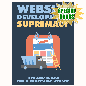 Special Bonuses - August 2015 - Website Development Supremacy