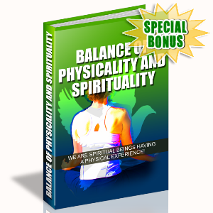 Special Bonuses - August 2015 - Balance Of Physicality And Spirituality