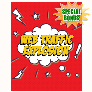 Special Bonuses - September 2015 - Web Traffic Explosion