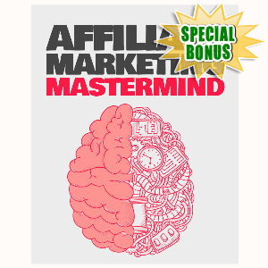 Special Bonuses - September 2015 - Affiliate Marketing Mastermind