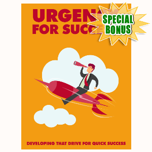 Special Bonuses - September 2015 - Urgency For Success