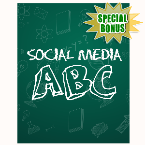 Special Bonuses - September 2015 - Social Media ABC