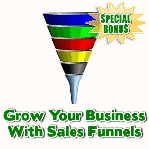 Special Bonuses - January 2016 - Grow Your Business With Sales Funnels