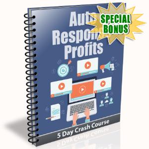 Special Bonuses - January 2016 - Auto Response Profits
