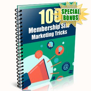 Special Bonuses - February 2016 - 100 Membership Site Marketing Tricks