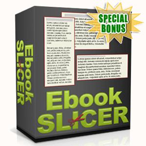 Special Bonuses - February 2016 - Ebook Slicer Software