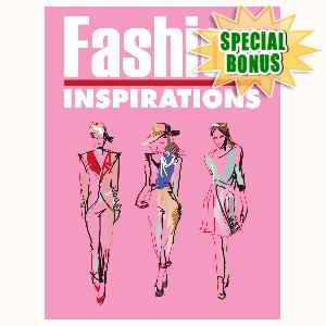 Special Bonuses - May 2016 - Fashion Inspirations