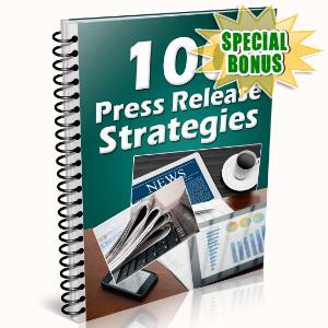 Special Bonuses - May 2016 - 100 Press Release Strategies