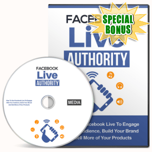 Special Bonuses - May 2016 - Facebook Live Authority Gold Video Series
