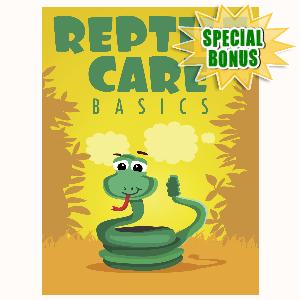 Special Bonuses - May 2016 - Reptile Care Basics