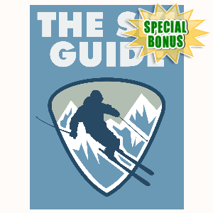 Special Bonuses - May 2016 - The Ski Guide