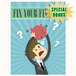 Special Bonuses - May 2016 - Fix Your Finances