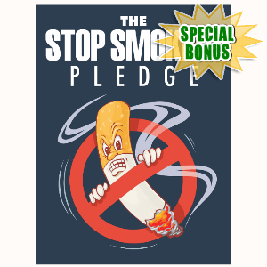 Special Bonuses - June 2016 - The Stop Smoking Pledge