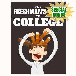 Special Bonuses - August 2016 - The Freshman's Guide To College