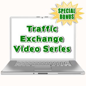 Special Bonuses - August 2016 - Traffic Exchange Video Series