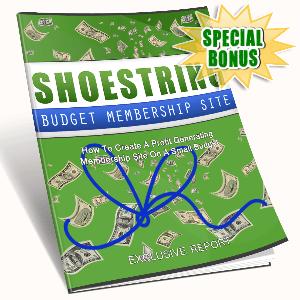 Special Bonuses - August 2016 - Shoestring Budget Membership Site