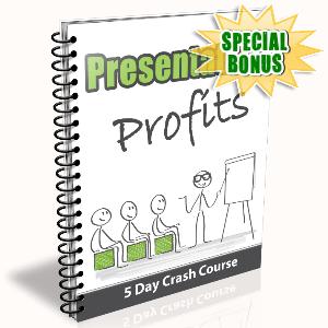 Special Bonuses - August 2016 - Presentation Profits