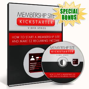 Special Bonuses - August 2016 - Membership Site Kickstarter Video Upgrade