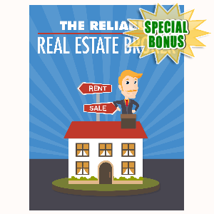 Special Bonuses - August 2016 - The Reliable Real Estate Broker