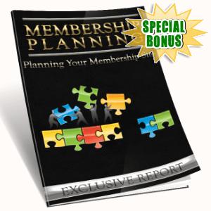Special Bonuses - August 2016 - Membership Planning