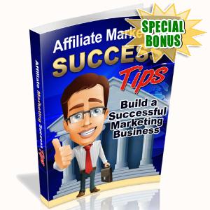 Special Bonuses - September 2016 - Affiliate Marketing Success Tips