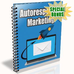 Special Bonuses - September 2016 - Autoresponder Marketing