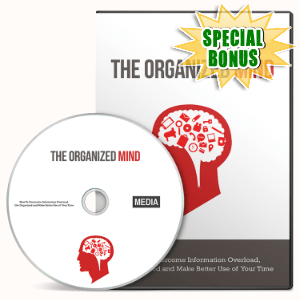 Special Bonuses - September 2016 - The Organized Mind Gold Video Series
