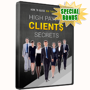 Special Bonuses - October 2016 - High Paying Clients Secrets Video Upsell Pack