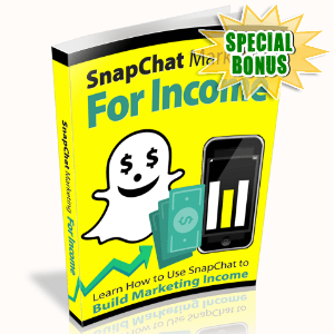 Special Bonuses - October 2016 - Snapchat Marketing For Income