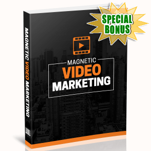 Special Bonuses - December 2016 - Magnetic Video Marketing
