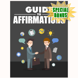 Special Bonuses - December 2016 - Guide To Affirmation